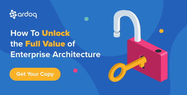 how to unlock the full value of enterprise architecture